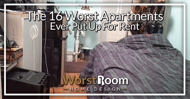 the 16 worst apartments ever put up for rent