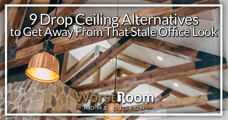 drop ceiling alternatives