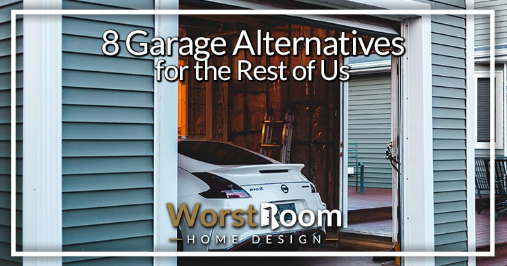 garage alternatives